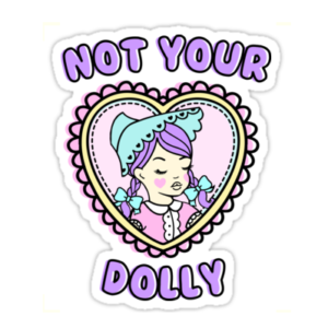 Not Your Dolly