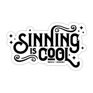 Sinning is Cool